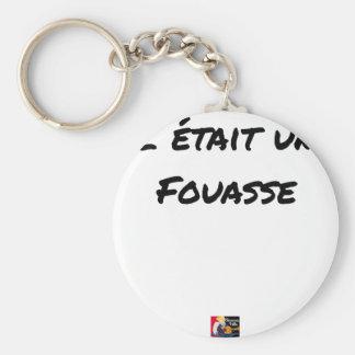 Chaveiro ERA um FOUASSE - Jogos de palavras-François Cidade