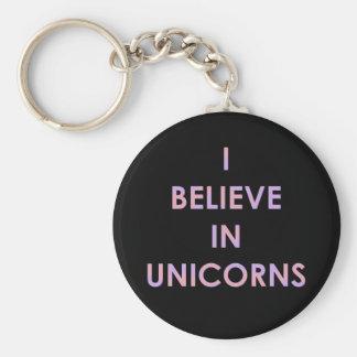 Chaveiro Eu acredito nos unicórnios cor-de-rosa e no