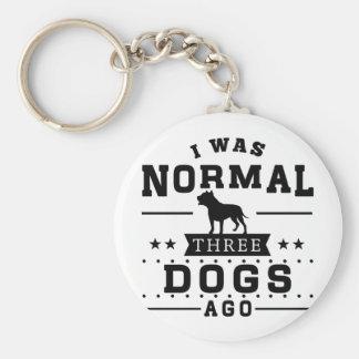 Chaveiro Eu era três cães normais há
