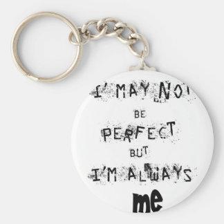 Chaveiro Eu não posso ser perfeito mas sempre mim
