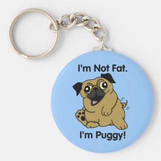 Chaveiro Eu não sou gordo. Eu sou Puggy. Pug bonito