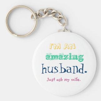 Chaveiro Eu sou um marido surpreendente. Apenas pergunte a