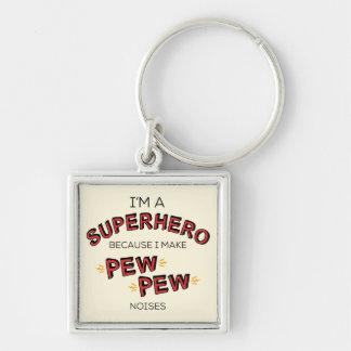 Chaveiro Eu sou um super-herói porque eu faço ruídos do