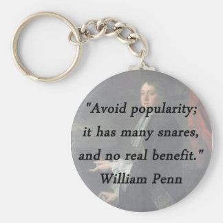 Chaveiro Evite a popularidade - William Penn