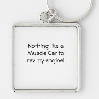 Chaveiro Nada como um carro do músculo rev meu motor