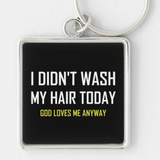 Chaveiro Não lavou o deus do cabelo ama-me