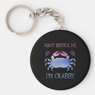 Chaveiro Não me incomode que eu sou astrologia crabby do
