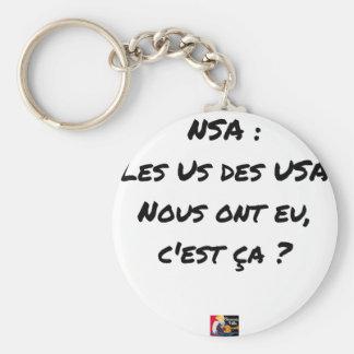 CHAVEIRO NSA? O EUA DOS EUA TIVERAM-NOS, É AQUILO