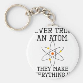 Chaveiro Nunca confie um átomo - ciência engraçada