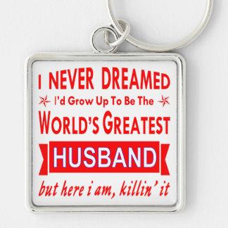 Chaveiro Nunca sonhado eu seria o grande marido do mundo