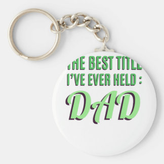 Chaveiro O melhor título que eu guardarei nunca é pai