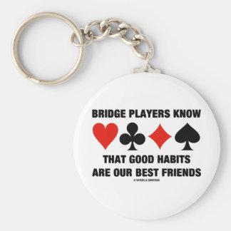 Chaveiro Os jogadores de ponte conhecem bons melhores