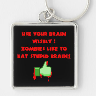 Chaveiro Os zombis gostam de cérebros estúpidos