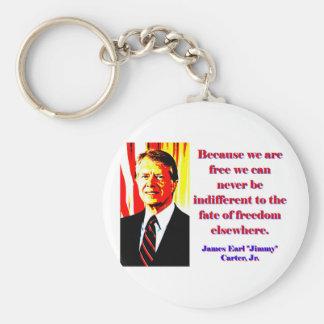 Chaveiro Porque nós estamos livres - Jimmy Carter