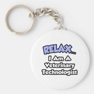 Chaveiro Relaxe. Eu sou um tecnólogo veterinário