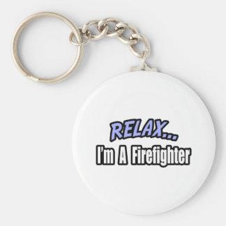 Chaveiro Relaxe, mim são um sapador-bombeiro
