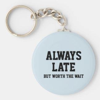 Chaveiro Sempre tarde mas valor a espera