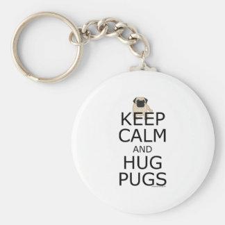 Chaveiro Slogan do Pug: Mantenha Pugs calmos do abraço