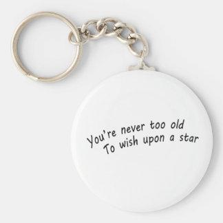 Chaveiro você é nunca demasiado idoso, desejar em cima de