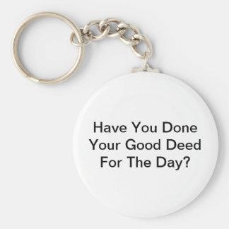 Chaveiro Você fez sua boa ação para o dia?