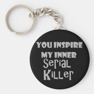 Chaveiro Você inspira meu assassino em série interno