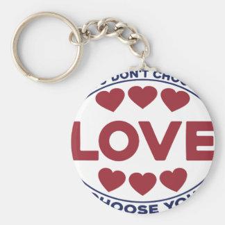Chaveiro Você não escolhe o amor, amor escolhe-o