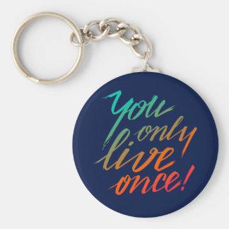 Chaveiro Você vive somente uma vez! Azul