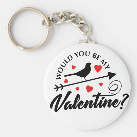 Chaveiro Would You Be My Valentine