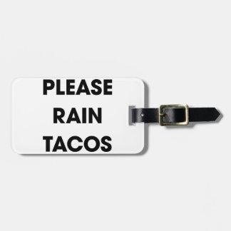 Chova por favor o Tacos 2 Etiqueta De Bagagem