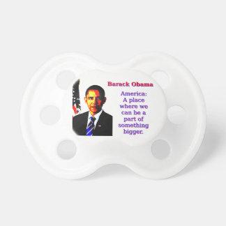 Chupeta América um lugar onde nós possamos estar - Barack