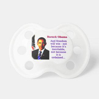 Chupeta E a liberdade ganhará - Barack Obama