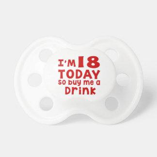 Chupeta Eu sou 18 hoje assim que compre-me uma bebida