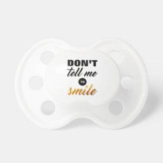 Chupeta Não me diga para sorrir