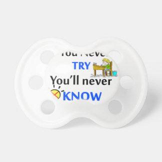 Chupeta Se você nunca tenta você nunca saberá
