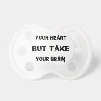 Chupeta siga seu coração tomam seu cérebro com você