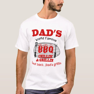 CHURRASCO FAMOSO CHILLIN E GRILLIN DE DAD'SWORLD CAMISETA