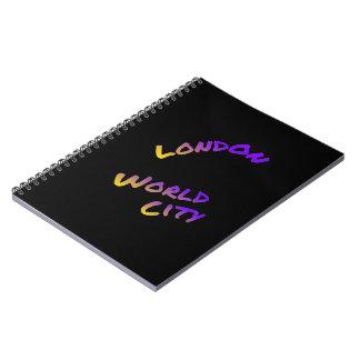Cidade do mundo de Londres, arte colorida do texto Caderno Espiral