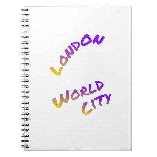 Cidade do mundo de Londres, arte colorida do texto Cadernos