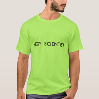 "Cientista ""sexy"" camiseta"