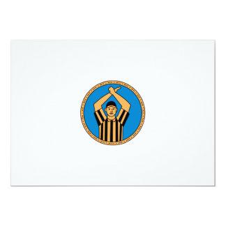 Círculo mono L do sinal de mão do árbitro do Convite 12.7 X 17.78cm