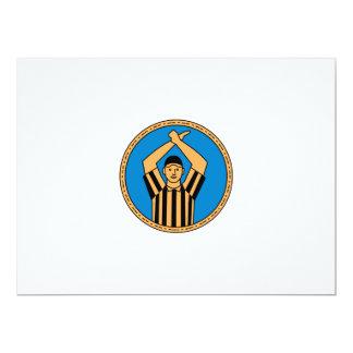 Círculo mono L do sinal de mão do árbitro do Convite 16.51 X 22.22cm