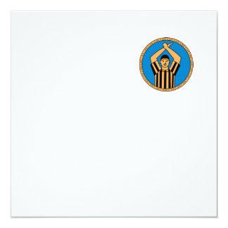 Círculo mono L do sinal de mão do árbitro do Convite Quadrado 13.35 X 13.35cm