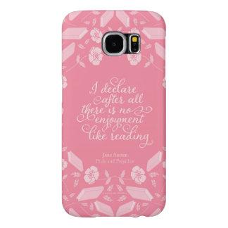 Citações Bookish florais de Jane Austen do orgulho Capa Para Samsung Galaxy S6