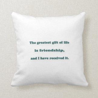 Citações da amizade - o grande presente da vida é… almofada