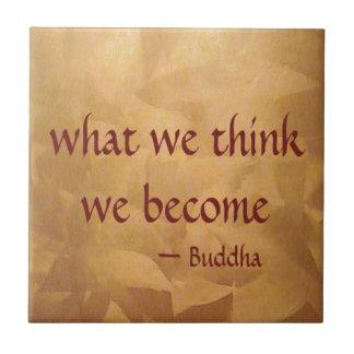 Citações de Buddha; O que nós pensamos nós