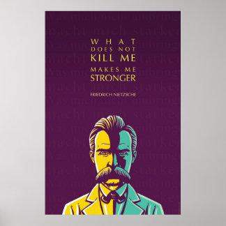 Citações de Friedrich Nietzsche: O que não me mata Poster
