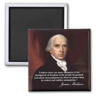 """Citações de James Madison """"que eu acredito lá… """" Imã De Refrigerador"""
