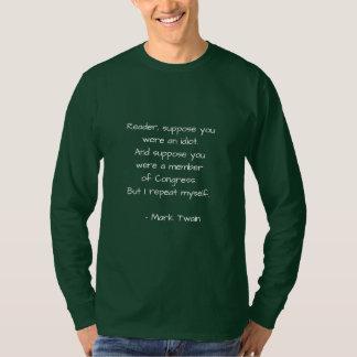 Citações de Mark Twain no congresso Camiseta
