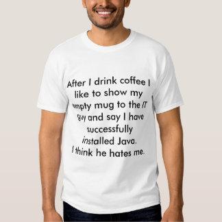 Citações engraçadas com sucesso instaladas de Java T-shirts