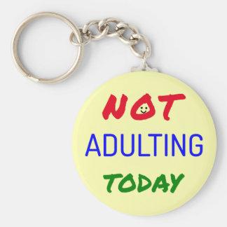Citações engraçadas que adulting o acontecimento chaveiro